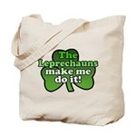 Leprechauns Make Me Do It Shamrock Tote Bag