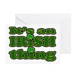 It's an Irish Thing Greeting Cards (Pk of 10)