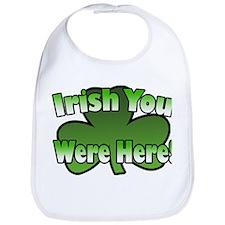 Irish You Were Here Bib