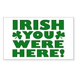 Irish You Were Here Shamrock Rectangle Sticker