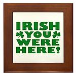 Irish You Were Here Shamrock Framed Tile
