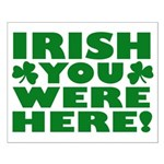 Irish You Were Here Shamrock Small Poster