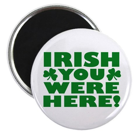 Irish You Were Here Shamrock Magnet