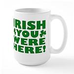 Irish You Were Here Shamrock Large Mug