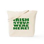 Irish You Were Here Shamrock Tote Bag