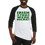Irish You Were Here Shamrock Baseball Jersey