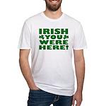 Irish You Were Here Shamrock Fitted T-Shirt
