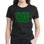 Irish You Were Here Shamrock Women's Dark T-Shirt