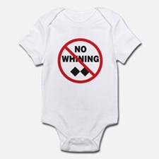 No Whining Infant Bodysuit