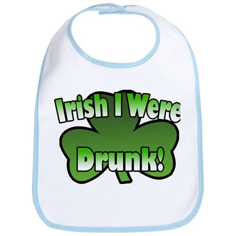 Irish I Were Drunk Bib