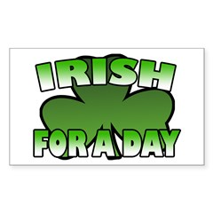 Irish For a Day Rectangle Decal