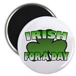 Irish For a Day Magnet