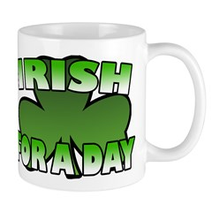 Irish For a Day Mug