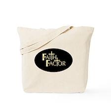 Faith Factor Tote Bag