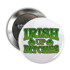 Irish Up Bitches 2.25