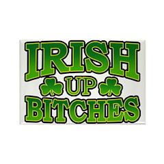 Irish Up Bitches Rectangle Magnet