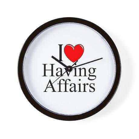 """""""I Love (Heart) Having Affairs"""" Wall Clock"""