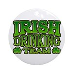 Irish Drinking Team Ornament (Round)