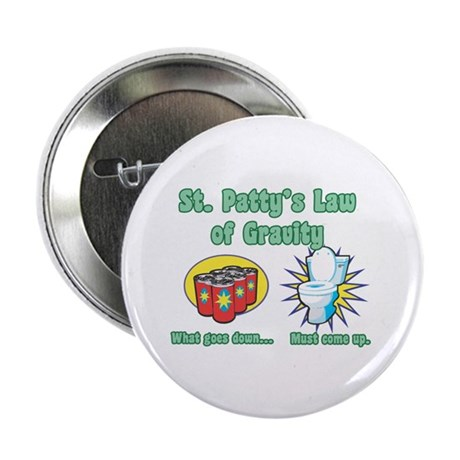 """St. Patty's Law of Gravity 2.25"""" Button (100 pack)"""