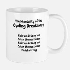 the Mantality of the Cycling Breakaway Mugs