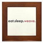 Eat Sleep Weave Framed Tile