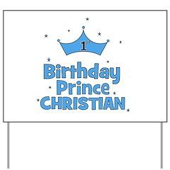 Christian 1st Birthday Prince Yard Sign