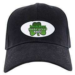 Irish Boys Make Great Toys Baseball Hat
