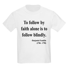 Benjamin Franklin 16 T-Shirt