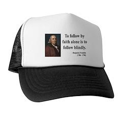 Benjamin Franklin 16 Trucker Hat
