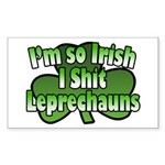 I'm So Irish I Shit Leprechauns Sticker (Rectangul