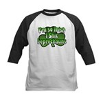 I'm So Irish I Shit Leprechauns Kids Baseball Jers