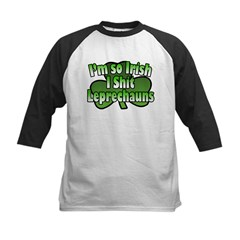 I'm So Irish I Shit Leprechauns Kids Baseball Jers