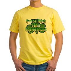 I'm So Irish I Shit Leprechauns T