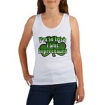 I'm So Irish I Shit Leprechauns Women's Tank Top