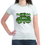 I'm So Irish I Shit Leprechauns Jr. Ringer T-Shirt