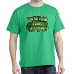 I'm So Irish I Shit Leprechauns Kelly Gree T-Shirt