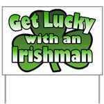 Get Lucky with an Irishman Yard Sign