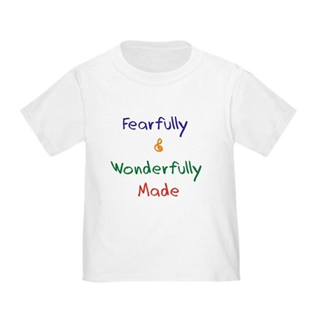 Fearfully & Wonderfully Toddler T-Shirt
