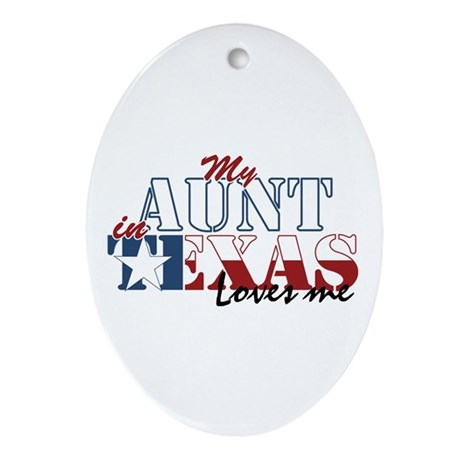 My Aunt in TX Oval Ornament