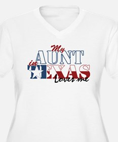 My Aunt in TX T-Shirt