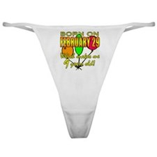 Born on Leap Year, 9 Years Old Classic Thong