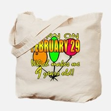 Born on Leap Year, 9 Years Old Tote Bag