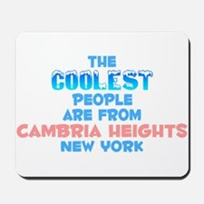 Coolest: Cambria Height, NY Mousepad