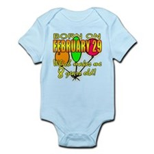 Born Feb 29, You're 8 Years Old Infant Bodysuit