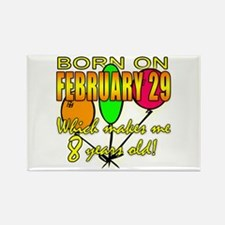 Born Feb 29, You're 8 Years Old Rectangle Magnet