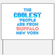 Coolest: Buffalo, NY Yard Sign