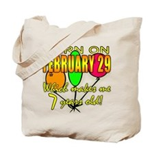 Leap Year Birthday, You're 7 Years Old Tote Bag