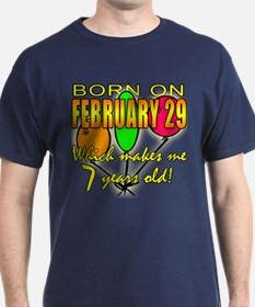 Leap Year Birthday, You're 7 Years Old T-Shirt