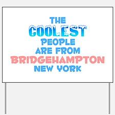 Coolest: Bridgehampton, NY Yard Sign