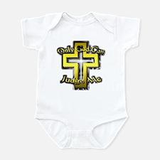 Only God Can Judge Me Infant Bodysuit